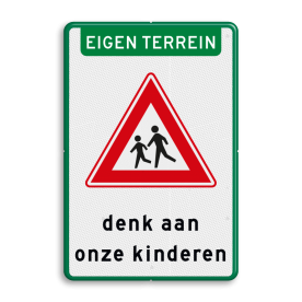 Aluminium informatiebord met een dubbel omgezette rand - Aluminium informatiebord met een dubbel omgezette rand met print van tekst / pictogrammen in reflectieklasse 3 (incl. anti-graffiti laminaat). Reflecterende opdruk: Basis: Wit / groene rand (Rand: RAL 6024 - groen) Koptekst: Pictogram: EIGEN TERREIN Verkeersteken: Pictogram: J21 Tekstvlak: denk aan onze kinderen.