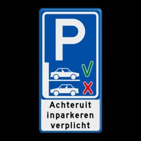 Aluminium informatiebord met een dubbel omgezette rand - Aluminium informatiebord met een dubbel omgezette rand met print van tekst / pictogrammen in reflectieklasse 3 (incl. anti-graffiti laminaat). Reflecterende opdruk: Basis: Wit / blauwe rand (Rand: RAL 5017 - blauw) Verkeerstekens E serie: Pictogram: E08 - achteruit parkeren verplicht Tekstvlak: Achteruit inparkeren verplicht.