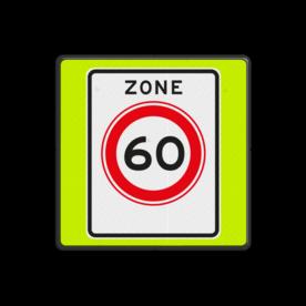 Aluminium informatiebord met een dubbel omgezette rand - Aluminium informatiebord met een dubbel omgezette rand met print van tekst / pictogrammen in reflectieklasse 3 (incl. anti-graffiti laminaat). Reflecterende opdruk: Basis: Fluor geel-groen / zwarte rand (Rand: RAL 9017 - zwart) Picto: Pictogram: A0160zb ZONE snelheid 60 km/h.