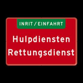 Aluminium informatiebord met een dubbel omgezette rand - Aluminium informatiebord met een dubbel omgezette rand met print van tekst / pictogrammen in reflectieklasse 3 (incl. anti-graffiti laminaat). Reflecterende opdruk: Basis: Rood / rode rand (Rand: RAL 3020 - rood) Banner: Pictogram: EIGEN TEKST: INRIT / EINFAHRT Tekstvlak: Hulpdiensten Rettungsdienst.