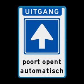 Aluminium informatiebord met een dubbel omgezette rand - Reflecterende opdruk: Aluminium informatiebord met een dubbel omgezette rand met print van tekst / pictogrammen in reflectieklasse 3 (incl. anti-graffiti laminaat). Basis: Wit / blauwe rand (Rand: RAL 5017 - blauw) Koptekst: Pictogram: EIGEN TEKST: UITGANG Verkeersteken: Pictogram: C03 - Eenrichtingsweg Tekstvlak: poort opent automatisch. - Product eigenschappen: Ontwerpcode: 8c0d06Afmetingen: 400x600mmReflecterend: Klasse 3 [ maximaal ]Uitvoering: Dubbel omgezette randIncl. anti-graffiti laminaat