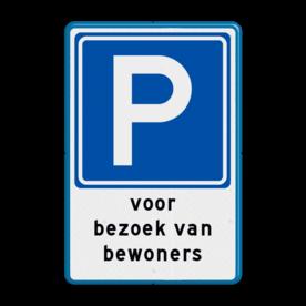 Aluminium informatiebord met een dubbel omgezette rand - Reflecterende opdruk: Aluminium informatiebord met een dubbel omgezette rand met print van tekst / pictogrammen in reflectieklasse 3 (incl. anti-graffiti laminaat). Basis: Wit / blauwe rand (Rand: RAL 5017 - blauw) Verkeersteken: Pictogram: E04 - Parkeergelegenheid Tekstvlak: voor bezoek van bewoners. - Product eigenschappen: Ontwerpcode: 927286Afmetingen: 200x300mmReflecterend: Klasse 3 [ maximaal ]Uitvoering: Dubbel omgezette randIncl. anti-graffiti laminaat