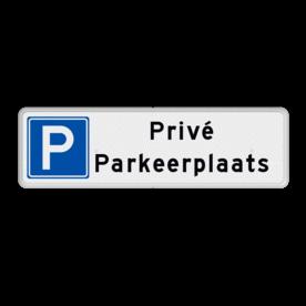 Aluminium informatiebord met een dubbel omgezette rand - Reflecterende opdruk: Aluminium informatiebord met een dubbel omgezette rand met print van tekst / pictogrammen in reflectieklasse 3 (incl. anti-graffiti laminaat). Basis: Wit / witte rand (Rand: RAL 9016 - wit) Picto: Pictogram: Parkeren toegestaan Tekstvlak: Privé Parkeerplaats. - Product eigenschappen: Ontwerpcode: 9acb27Afmetingen: 500x150mmReflecterend: Klasse 3 [ maximaal ]Uitvoering: Dubbel omgezette randIncl. anti-graffiti laminaat