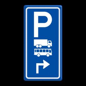 Aluminium informatiebord met een dubbel omgezette rand - Aluminium informatiebord met een dubbel omgezette rand met print van tekst / pictogrammen in reflectieklasse 3 (incl. anti-graffiti laminaat). Reflecterende opdruk: Basis: Blauw (Rand: RAL 5017 - blauw) Picto boven: Pictogram: Parkeren Picto midden: Pictogram: Vrachtwagen+bus (gespiegeld) Picto onder: Pictogram: Pijl rechts haaks.