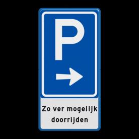 Aluminium informatiebord met een dubbel omgezette rand - Reflecterende opdruk: Aluminium informatiebord met een dubbel omgezette rand met print van tekst / pictogrammen in reflectieklasse 1 (incl. anti-graffiti laminaat). Basis: Wit / blauwe rand (Rand: RAL 5017 - blauw) Verkeerstekens E serie: Pictogram: BW201 - pijl rechts Tekstvlak: Zo ver mogelijk doorrijden. - Product eigenschappen: Ontwerpcode: a854a7Afmetingen: 400x800mmReflecterend: Klasse 1 [ minimaal ]Uitvoering: Dubbel omgezette randIncl. anti-graffiti laminaat