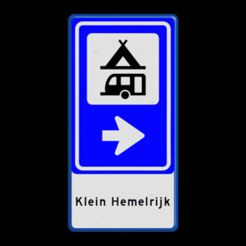 Aluminium informatiebord met een dubbel omgezette rand - Aluminium informatiebord met een dubbel omgezette rand met print van tekst / pictogrammen in reflectieklasse 1 (incl. anti-graffiti laminaat). Reflecterende opdruk: Basis: Wit / Blauwe rand (Rand: RAL 5017 - blauw) Pijlrichting BEW: Pictogram: BEW101 pijl rechts Pictogram selectie: Pictogram: Kampeer- en caravanterrein Tekstvlak: Klein Hemelrijk.