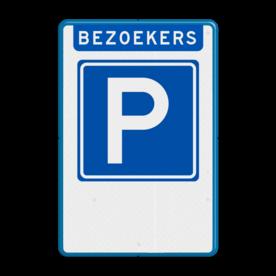 Aluminium informatiebord met een dubbel omgezette rand - Aluminium informatiebord met een dubbel omgezette rand met print van tekst / pictogrammen in reflectieklasse 3 (incl. anti-graffiti laminaat). Reflecterende opdruk: Basis: Wit / blauwe rand (Rand: RAL 5017 - blauw) Koptekst: Pictogram: EIGEN TEKST: BEZOEKERS Verkeersteken: Pictogram: E04 - Parkeergelegenheid Onderbanner: Pictogram:.
