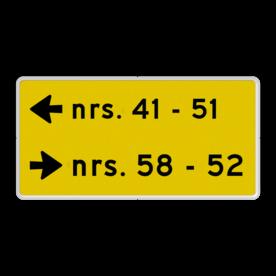 Aluminium informatiebord met een dubbel omgezette rand - Reflecterende opdruk: Aluminium informatiebord met een dubbel omgezette rand met print van tekst / pictogrammen in reflectieklasse 1 (incl. anti-graffiti laminaat). Basis: Fluor geel / witte rand (Rand: RAL 9016 - wit) Picto 1: Pictogram: Pijl links Tekstvlak: nrs. 41 - 51 picto 2: Pictogram: Pijl rechts Tekstvlak: nrs. 58 - 52. - Product eigenschappen: Ontwerpcode: c2b1e6Afmetingen: 400x200mmReflecterend: Klasse 1 [ minimaal ]Uitvoering: Dubbel omgezette randIncl. anti-graffiti laminaat