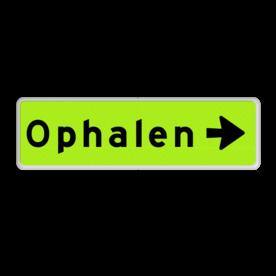 Aluminium informatiebord met een dubbel omgezette rand - Aluminium informatiebord met een dubbel omgezette rand met print van tekst / pictogrammen in reflectieklasse 3 (incl. anti-graffiti laminaat). Reflecterende opdruk: Basis: Fluor geel-groen / witte rand (Rand: RAL 9016 - wit) Tekstvlak: Ophalen Routepijlen: Pictogram: Pijl rechts.