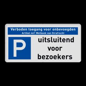 Veiligheidsbord met dubbel omgezette rand - Reflecterende opdruk: Veiligheidsbord met dubbel omgezette rand met print van tekst / pictogrammen in reflectieklasse 1 (incl. anti-graffiti laminaat). Basis: Wit (Rand: RAL 9016 - wit) Banner: Pictogram: Verboden toegang Art 461 Picto: Pictogram: E04 - Parkeren toegestaan Tekstvlak: uitsluitend voor bezoekers. - Product eigenschappen: Ontwerpcode: c5f2bbAfmetingen: 400x200mmReflecterend: Klasse 1 [ minimaal ]Uitvoering: Dubbel omgezette randIncl. anti-graffiti laminaat