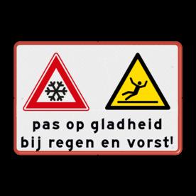 Aluminium informatiebord met een dubbel omgezette rand - Aluminium informatiebord met een dubbel omgezette rand met print van tekst / pictogrammen in reflectieklasse 3 (incl. anti-graffiti laminaat). Reflecterende opdruk: Basis: Wit / rode rand (Rand: RAL 3020 - rood) Verkeersteken links: Pictogram: J36 - sneeuw Verkeersteken rechts: Pictogram: W011 - Gevaar voor glad oppervlak Tekstvlak: pas op gladheid bij regen en vorst!.