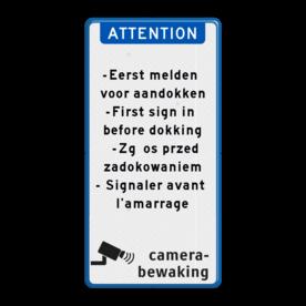 Aluminium informatiebord met een dubbel omgezette rand - Reflecterende opdruk: Aluminium informatiebord met een dubbel omgezette rand met print van tekst / pictogrammen in reflectieklasse 3 (incl. anti-graffiti laminaat). Basis: Wit / blauwe rand (Rand: RAL 5017 - blauw) Koptekst: Pictogram: ATTENTION Tekstvlak: -Eerst melden voor aandokken -First sign in before dokking -Zgłos przed zadokowaniem - Signaler avant l'amarrage Onderbanner: Pictogram: Camerabewaking. - Product eigenschappen: Ontwerpcode: cd6df2Afmetingen: 1000x2000mmReflecterend: Klasse 3 [ maximaal ]Uitvoering: Dubbel omgezette randIncl. anti-graffiti laminaat