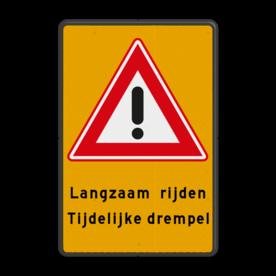 Aluminium informatiebord met een dubbel omgezette rand - Reflecterende opdruk: Aluminium informatiebord met een dubbel omgezette rand met print van tekst / pictogrammen in reflectieklasse 3 (incl. anti-graffiti laminaat). Basis: Fluor geel / zwarte rand (Rand: RAL 9017 - zwart) Verkeersteken: Pictogram: J37 Tekstvlak: Langzaam rijden Tijdelijke drempel. - Product eigenschappen: Ontwerpcode: d024b5Afmetingen: 400x600mmReflecterend: Klasse 3 [ maximaal ]Uitvoering: Dubbel omgezette randIncl. anti-graffiti laminaat