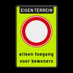 Aluminium informatiebord met een dubbel omgezette rand - Reflecterende opdruk: Aluminium informatiebord met een dubbel omgezette rand met print van tekst / pictogrammen in reflectieklasse 3 (incl. anti-graffiti laminaat). Basis: Fluor geel-groen / zwarte rand (Rand: RAL 9017 - zwart) Koptekst: Pictogram: EIGEN TERREIN Verkeersteken: Pictogram: C01 - Gesloten voor alle verkeer Tekstvlak: alleen toegang voor bewoners. - Product eigenschappen: Ontwerpcode: d354d5Afmetingen: 400x600mmReflecterend: Klasse 3 [ maximaal ]Uitvoering: Dubbel omgezette randIncl. anti-graffiti laminaat