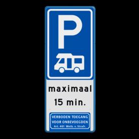Aluminium informatiebord met een dubbel omgezette rand - Reflecterende opdruk: Aluminium informatiebord met een dubbel omgezette rand met print van tekst / pictogrammen in reflectieklasse 1 (incl. anti-graffiti laminaat). Basis: Wit / blauwe rand (Rand: RAL 5017 - blauw) Verkeersteken BEW / E serie: Pictogram: E08n - campers en caravan Tekstvlak: maximaal 15 min. Pictogram / pijlen: Pictogram: 1. Verboden toegang Art. 461. - Product eigenschappen: Ontwerpcode: e47aa9Afmetingen: 300x800mmReflecterend: Klasse 1 [ minimaal ]Incl. anti-graffiti laminaat
