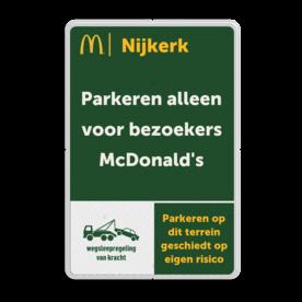 Aluminium bord met een dubbel omgezette rand - Aluminium bord met een dubbel omgezette rand met print van tekst / pictogrammen in reflectieklasse 3 (incl. anti-graffiti laminaat). Reflecterende opdruk: Basis: wit/groen (Rand: RAL 9016 - wit) Tekstvlak: Nijkerk Tekstvlak: Parkeren alleen voor bezoekers McDonald's Icoon - links-onder: Pictogram: Wegsleepregeling Tekstvlak: Parkeren op dit terrein geschiedt op eigen risico.