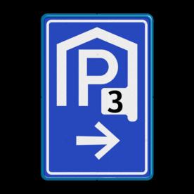 Verkeersbord Parkeerroute / overdekte parkeerplaats Verkeersbord RVV BW202_nummer parkeergarage, parkeerplek, parkeerplaats, overdekt, BW202