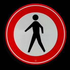 Verkeersbord Gesloten voor voetgangers Verkeersbord RVV C16 - Gesloten voor voetgangers C16 verbodsbord, verboden voor voetgangers,niet lopen, verbodenpopetje, C16