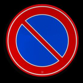 Verkeersbord Hier mag je niet parkeren, geld alleen aan de kant van de weg waar het bord staat. Je mag hier wel even iemand afzetten o.i.d. Verkeersbord RVV E01 - Parkeerverbod E01 niet parkeren, E1, Parkeerverbod