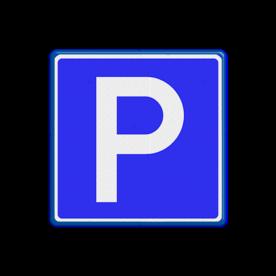 Verkeersbord Parkeergelegenheid Verkeersbord RVV E04 - Parkeergelegenheid E04 parkeerplaats, E4