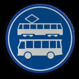 Verkeersbord ** NIEUW RVV - GELDIG vanaf 01-01-2017 ** Rijbaan of rijstrook uitsluitend ten behoeve van lijnbussen en trams. Verkeersbord RVV F17 - Rijbaan of -strook bus en tram F17 nieuw, tram, bus
