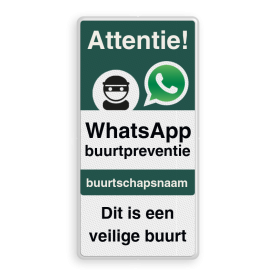 WhatsApp Attentie Buurtpreventie Informatiebord 06 - L209wa-g Whats App, WhatsApp, watsapp, preventie, attentie, buurt, L209, buurtpreventie, wijkpreventie, straatpreventie, dorpspreventie, België, Belgisch, Belgische, veilige buurt