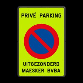 Product Parkeerverbod (brom-)fietsen + tekst Parkeerverbod PRIVÉ PARKING + eigen tekst parkeerbord, verboden te stallen, parkeerverbod, wegknipregeling, fiets, brommer, E3, fluor, brommer