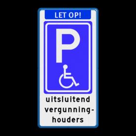 Parkeerbord E06 minder validen E06 - uitsluitend vergunninghouders Parkeerbord Banner, E06, tekst, minder, validen, invalide, vergunning, houders