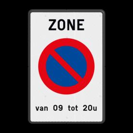 Parkeerbord Parkeerzone met eigen tekst Parkeerbord België E01 zone + eigen tekst parkeerbord, verboden te parkeren, eigen terrein, parkeerverbod, wegsleepregeling, eigen tekst invoeren, uitrit vrijlaten, E1, BT29