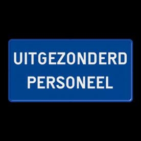Informatiebord 2:1 - met eigen tekst wit bord, fiets, brommer, uitgezonderd, uitzondering, OB54