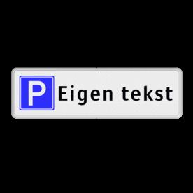Routebord parkeren + eigen tekst routebord, camping, eigen terrein, bezoekers