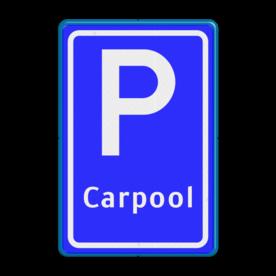 Verkeersbord Parkeergelegenheid ten behoeve van carpoolers Verkeersbord RVV E13 - Parkeerplaats Carpool E13 parkeerplaats, parkeerplek, overstappen, meerijden, woon-werk verkeer, E13