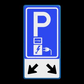 Verkeersbord Parkeerplaats met oplaad punt - Parkeergelegenheid alleen bestemd voor elektrische voertuigen Verkeersbord RVV E08o - oplaadpunt + pijlen - Ecotap - BE04b BE04be Wit / blauwe rand, (RAL 5017 - blauw), BW101 SP19 - autolaadpunt, autolaadpunt, na 25 km, oplaadpalen, oplaadpaal, BE04