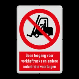 Verbodsbord Geen toegang voor industriële voertuigen zoals vorkheftrucks Verbodsbord P006 - Geen toegang voor industriële voertuigen zoals heftrucks P006 veiligheidsbord, waarschuwing, nen, iso, richtlijnen, heftruck, gevaar, industrie, voertuigen, geen, toegang, vork, verbod, niet, toegestaan