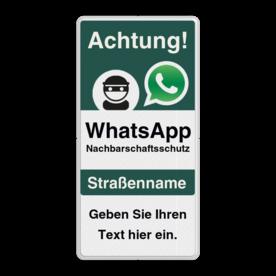 WhatsApp - Deutsch - Achtung Nachbarschaftsschutz Verkehrsschild mit Text Whats App, WhatsApp, watsapp, preventie, attentie, buurt, L209, neighborhood, protection, Attention