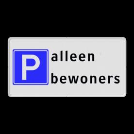 Product Parkeren toegestaan RVV E04 + Tekst Parkeren toegestaan RVV E04 + Tekst Parkeren toegestaan, RVV E04, Tekst
