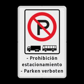 Verkeersbord ARD RVV E 201 + eigen tekstregels Wit / witte rand, (RAL 9016 - wit), E201 vrachtauto's en bussen, Prohibición, estacionamiento, - Parken verboten