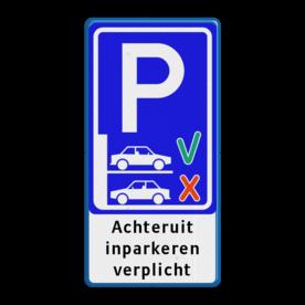 Parkeerbord Achteruit inparkeren verplicht Parkeerbord - achteruit inparkeren verplicht - BT21 BT21 Wit / blauwe rand, (RAL 5017 - blauw), Exx_achteruit parkeren, Achteruit, inparkeren, verplicht