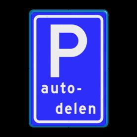 Verkeersbord Parkeerplaats autodelen. Parkeergelegenheid alleen bestemd voor voertuigcategorie, of groep voertuigen, die op het bord is aangegeven Verkeersbord RVV E08r - Parkeerplaats autodelen E08r autodelen, carpoolen, samen E8, E8r