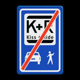 Informatiebord Einde zone voor parkeergelegenheid ten behoeve van het afzetten van iemand, Het zogenaamde zoen en zoef verkeersbord Informatiebord KISS & RIDE - pictogrammen - einde - L52e ZONE, Kiss + Ride, alleen tijdens, schooluren, parkeerplaats, parkeerplek, kiss, ride , overstapplaats, overstappen, E12,  zoen en zoef, L52b, L52e, L52