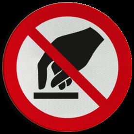 Product Aanraken verboden Pictogram P010 - Aanraken verboden P010 aanraken, touch, voelen, niet aankomen, verboden, pictogram, symbool, teken, NEN, 7010,  reflecterend, sticker, klasse 1, klasse 3, vlak, bordje, paneel, kunststof, aluminium, veiligheid, verbod,