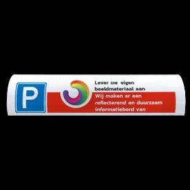 Parkeerbord Parkeerbord voor biggenrug met logo en/of eigen ontwerp Parkeerbord t.b.v. biggenrug  - Met eigen logo of beeldmateriaal parkeer, biggenrug, parkeer, rug, varkensrug, kop, parkeerplaats, reflecterend