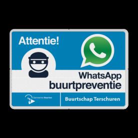 WhatsApp Buurtpreventie Informatiebord + Logo / Beeldmerk - L209wa L209wa Whats App, WhatsApp, watsapp, preventie, attentie, buurt, L209, wijkpreventie, straatpreventie, dorpspreventie