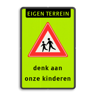 Verkeersbord RVVJ21 - eigen terrein - denk aan kinderen