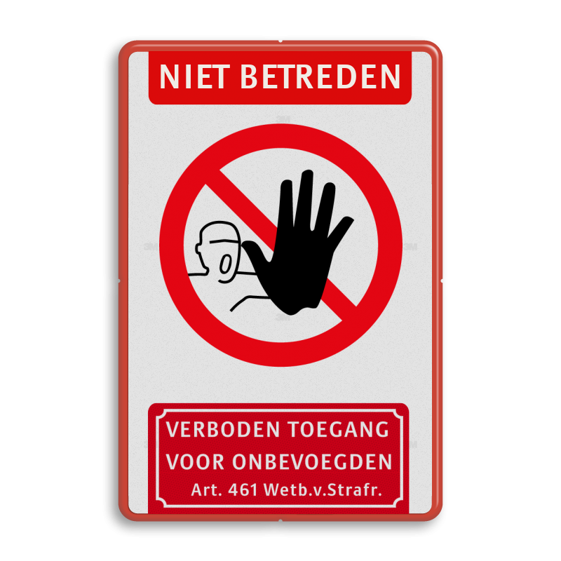 niet betreden bord kopen verboden toegangsbord