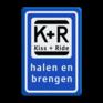 Verkeersbord L52 - Kiss and ride / halen en brengen