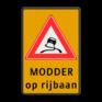 Verkeersbord J20-OB612f - Vooraanduiding slipgevaar + modder