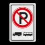 Verkeersbord E201 - parkeerverbod voor vrachtautos en bussen.
