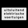 Verkeersbord OBE02 - Onderbord - Uitsluitend elektrische voertuigen