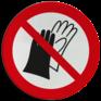 Veiligheidsbord P028 - Verboden handschoenen te dragen